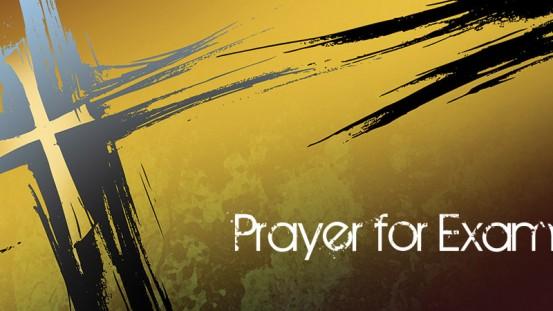 Prayers at Exam time